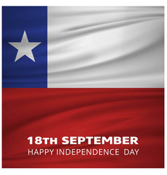 Chile waving flag with 18th september happy vector