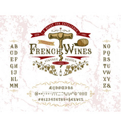 Font french wines vintage letters and numbers vector