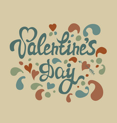 happy valentines day hand drawn lettering i love vector image