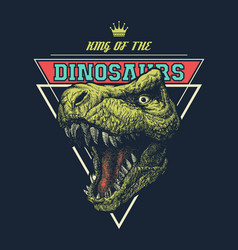 King of dinosaurs graphic with trex vector