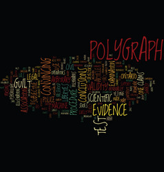 The polygraph as a truth detector text background vector