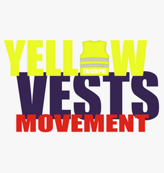 Yellow vests movement or yellow jackets vector