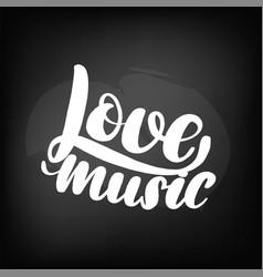 chalkboard blackboard lettering love music vector image
