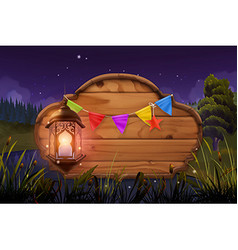 Wooden sign and lamp Night party Nature landscape vector