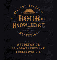 Font book knowledge vintage letters numbers vector
