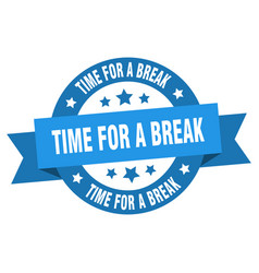 time for a break ribbon time for a break round vector image