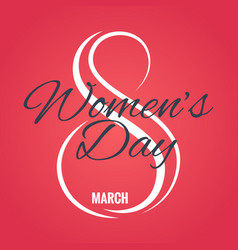 8 march logo womens day card on red background vector image vector image