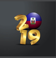 2019 golden typography with haiti flag happy new vector