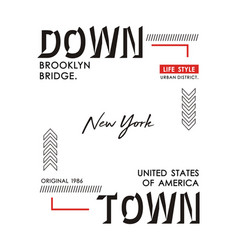 downtown new york typography design vector image
