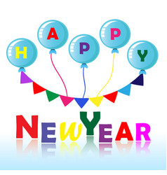 happy new year with balloons vector image