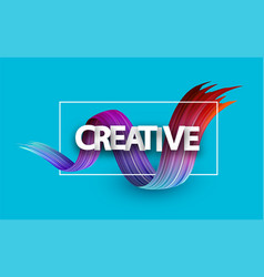 creative design poster with colorful brush stroke vector image