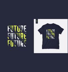 future streetwear graphic t-shirt design letter vector image