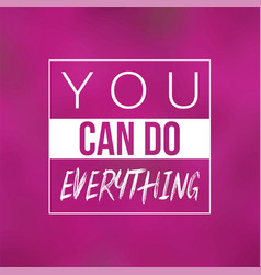 inspirational and motivation quotes vector image