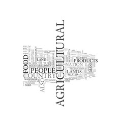 Agriculture and its significance text word cloud vector