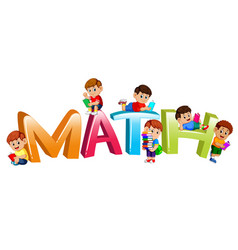 Font design for word math with kids reading book vector