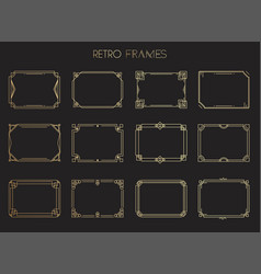 gold retro frames style 1920s collection vector image
