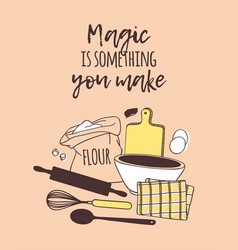 Hand drawn cooking tools and dishes and quote vector