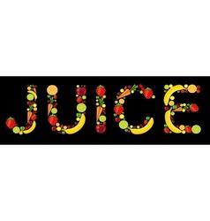 fresh fruits juice word vector image
