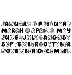 Handwritten names of months round font vector