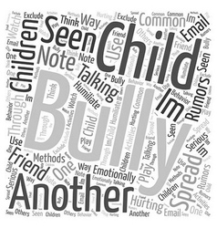 Is Your Child a Bully Word Cloud Concept vector
