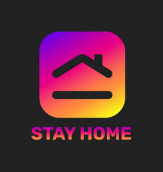 Stay home sticker house with heart shape love vector