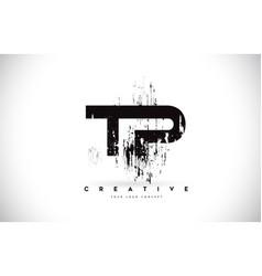 tp t p grunge brush letter logo design in black vector image
