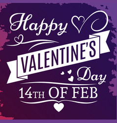 Happy valentines day banner on grunge colorful vector