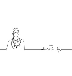 happy doctors day continuous line hand vector image