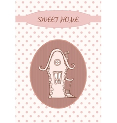 Sweet home - Card vector