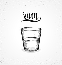 Monochrome rum in glass with calligraphy Sketch by vector image
