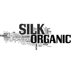 Ahow do i know if my silk is organic text word vector
