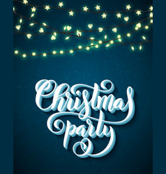 Christmas party poster with hand-drawn lettering vector