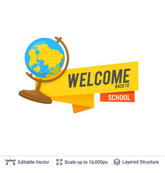 geographic earth globe and welcoming text vector image
