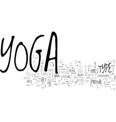 What kind of yoga is best text word cloud concept vector