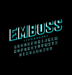 Modern embossed font alphabet letters and numbers vector
