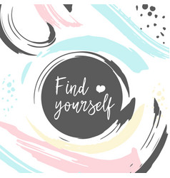 poster with typography slogan find yourself vector image