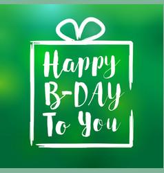 Happy bday to you card design vector