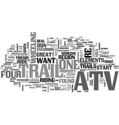 What makes a good atv trail text word cloud vector
