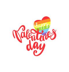 happy valentines day gay lettering conceptual vector image