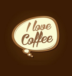 i love coffee text in balloons vector image