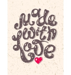 Made With Love hand lettering inscription vector