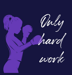 only hard work poster design with boxing girl vector image