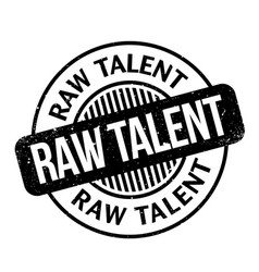 Raw talent rubber stamp vector