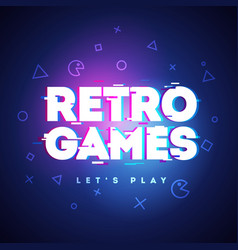 Retro games neon sign game logo with glitch effect vector