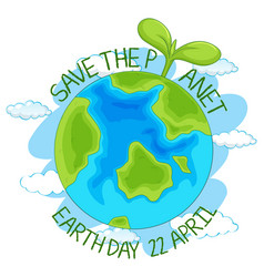 Save planet earth poster vector