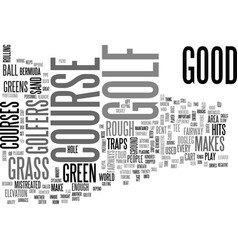 what makes a good golf course text word cloud vector image