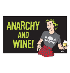 Anarchy and wine punk rock housewife design vector