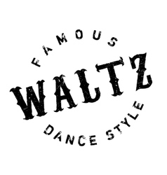 Famous dance style waltz stamp vector image