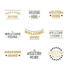 Welcome home collection set of labels emblems vector