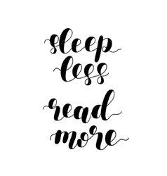 Sleep less read more vector image